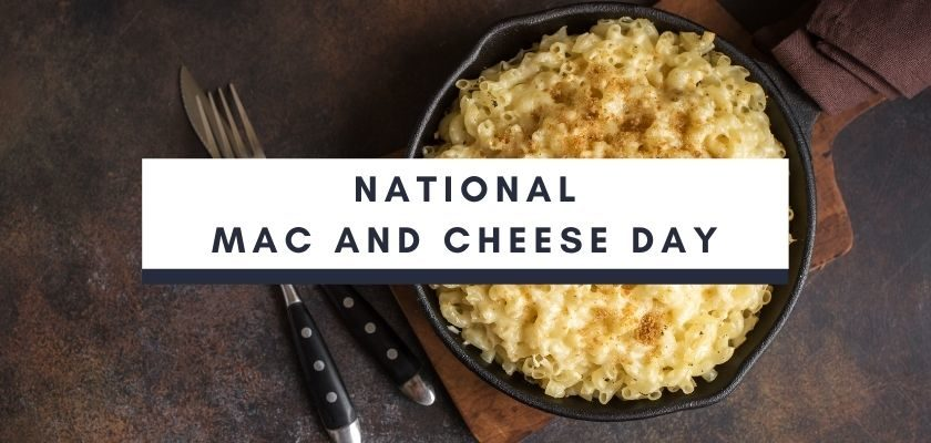 National Mac and Cheese Day 14 July